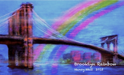 Brooklyn Bridge and Rainbow by Nancy Wait; pastel on paper 2015